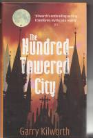 Image for The Hundred-Towered City.