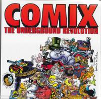 Image for Comix: The Underground Revolution.