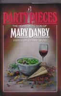 Image for Party Pieces: The Horror Fiction Of Mary Danby (150-copy signed/limited).