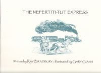 Image for The Nefertiti-Tut Express (signed by the artist).