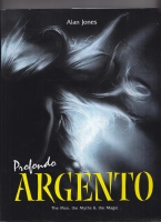 Image for Profondo Argento: The Man, The Myths & The Magic.