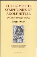 Image for The Complete Symphonies Of Adolf Hitler & Other Strange Stories.
