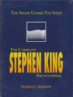 Image for The Shape Under The Sheet: The Complete Stephen King Encyclopedia.