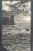 Image for The Sea Change & Other Stories (signed/limited).