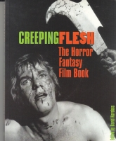 Image for Creeping Flesh: The Horror Fantasy And Film Book Volume 1.
