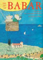 Image for The Art Of Babar: The Work Of Jean And Laurent de Brunhoff.