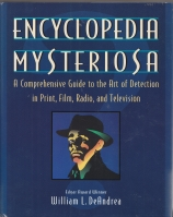 Image for Encyclopedia Mysteriosa: A Comprehensive Guide To The Art Of Detection In Print, Film, Radio And Television.