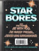Image for Star Bores: The Prequel.