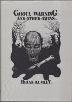 Image for Ghoul Warning And Other Omens (50-copy hardcover edition, presentation copy to Dot Lumley).