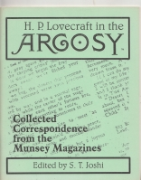 Image for H. P. Lovecraft In The Argosy: Collected Correspondence From The Munsey Magazines.