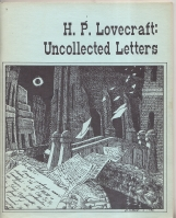 Image for H. P. Lovecraft: Uncollected Letters.
