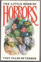 Image for The Little Book Of Horrors: Tiny Tales Of Terror.