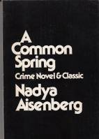 Image for A Common Spring: Crime Novel & Classic.