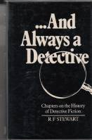 Image for And Always A Detective: Chapters On The History Of Detective Fiction.