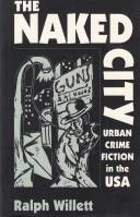 Image for The Naked City: Urban Crime Fiction In The USA.
