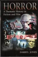 Image for Horror: A Thematic History In Fiction And Film.