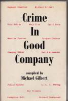Image for Crime In Good Company: Essays On Criminals And Crime-Writing.