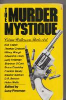 Image for The Murder Mystique: Crime Writers On Their Art.