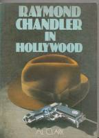 Image for Raymond Chandler In Hollywood.