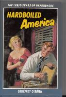 Image for Hardboiled America: The Lurid Years Of Papewrbacks.