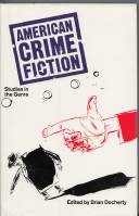 Image for American Crime Fiction: Studies In The Genre.