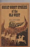 Image for Great Ghost Stories Of The Old West.