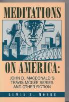 Image for Meditations On America: John D. Macdonald's Travis McGee Series And Other Fiction.