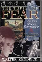 Image for The Thrill Of Fear: 250 Years Of Scary Entertainment.