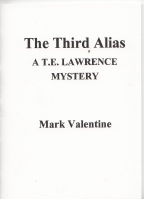 Image for The Third Alias: A T. E. Lawrence Mystery (50-copy signed edition).