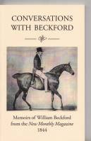 Image for Conversations With Beckford: Memoirs Of William Beckford From The New Monthly Magazine 1844.