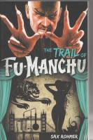 Image for The Trail Of Fu Manchu.