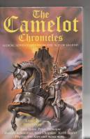 Image for The Camelot Chronicles: Heroic Adventures From The Age Of Legend.