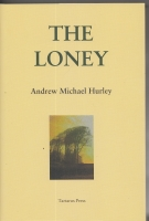 Image for The Loney (300-copy edition signed by the author).