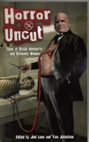 Image for Horror Uncut: Tales Of Social Insecurity And Economic Unease.