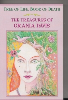 Image for Tree Of Life, Book Of Death: The Treasures Of Grania Davis.