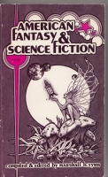 Image for American Fantasy And Science Fiction: Towards A Bibliography Of Works Published In The United States, 1948 - 1973.