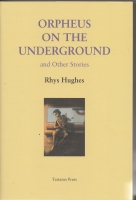 Image for Orpheus On The Underground And Other Stories.