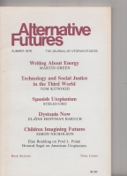 Image for Alternative Futures: The Journal Of Utopian Studies Summer 1979 (vol 2 no. 3).
