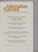 Image for Alternative Futures: The Journal Of Utopian Studies Winter 1980 (vol 3 no. 1).