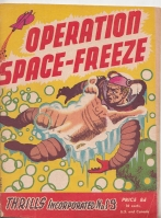 Image for Thrills Incorporated no 19: ''Operation Space Freeze''..