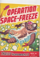 Image for Thrills Incorporated no 19: ''Operation Space-Freeze''.