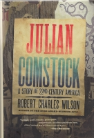 Image for Julian Comstock: A Story Of 22nd Century America.