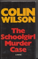 Image for The Schoolgirl Murder Case (signed by the author).
