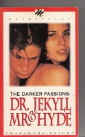 Image for The Darker Passions Dr. Jekyll & Mr. Hyde.