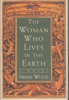 Image for The Woman Who Lives In The Earth.