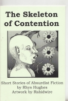 Image for The Skeleton Of Contention: Short Stories Of Absurdist Fiction (inscribed by the author).