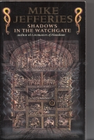 Image for Shadows In The Watchgate (inscribed by the author).