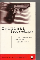Image for Criminal Proceedings: The Contemporary American Crime Novel.