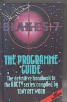 Image for Terry Nation's Blake's 7: The Programme Guide.