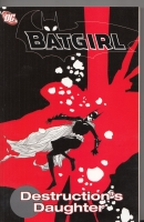Image for Batgirl: Destruction's Daughter.